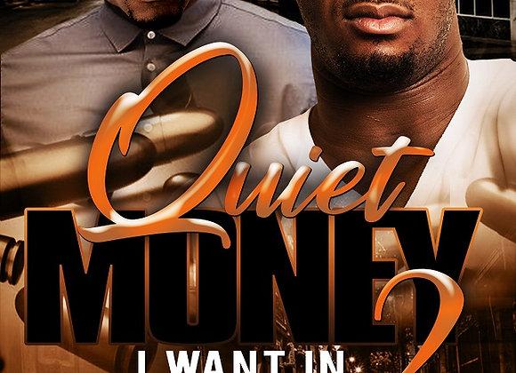 Quiet Money Part 2 by Trai'Quan