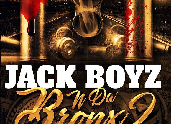 Jack Boyz N Da Bronx 2 by Romell Tukes