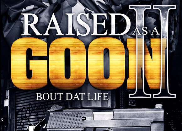 Raised As A Goon Part 2 by Ghost