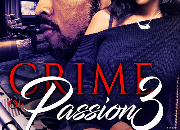 Crime of Passion Part 3 by MiMi
