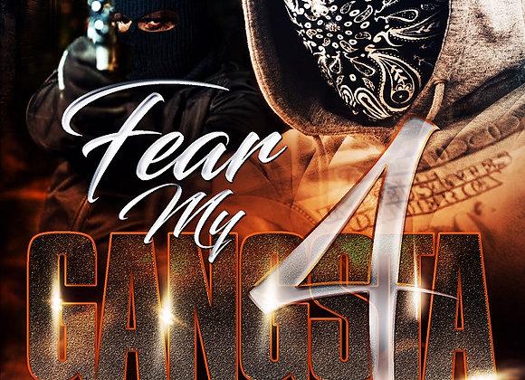 Fear My Gangsta Part 4 by Tranay Adams
