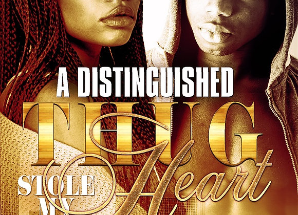 A Distinguished Thug Stole My Heart by G & Nova
