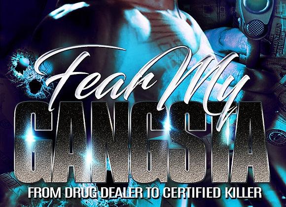 Fear My Gangsta by Tranay Adams