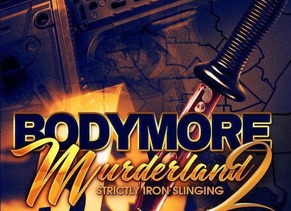 Bodymore Murderland 2 by Delmont Player
