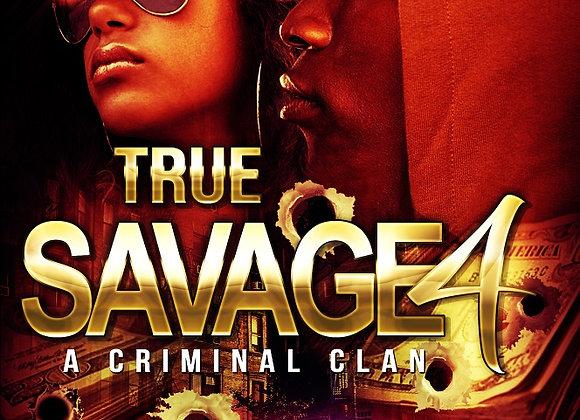 True Savage Part 4 Chris Green