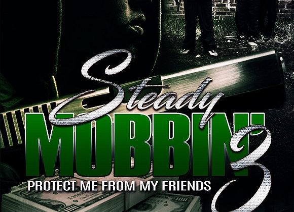 Steady Mobbin' Part 3 by Marcellus Allen