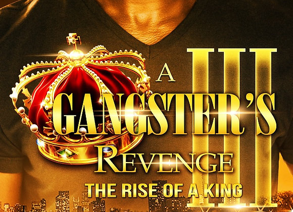 A Gangsters Revenge Part 3 by Aryanna
