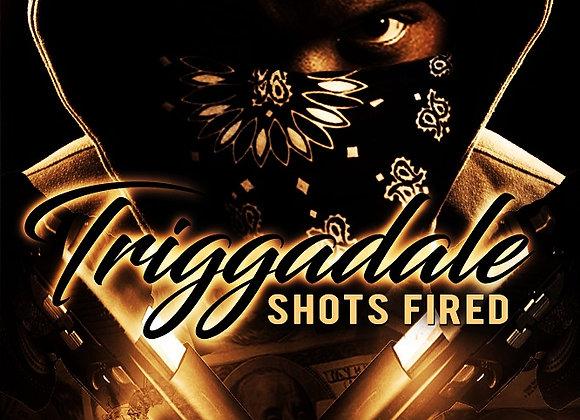 Triggadale by Elijah R. Freeman