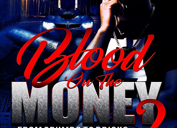Blood On The Part 2 Money by J Blunt