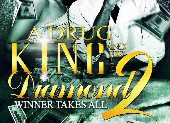 A Drug King and His Diamond Part 2 by Nicole Goosby