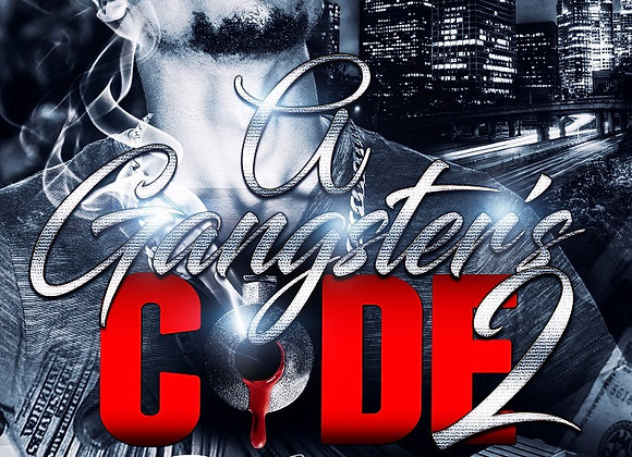 A Gangster's Code Part 2 by J Blunt