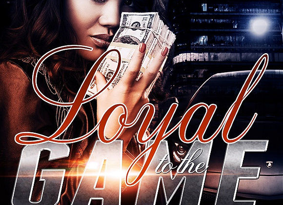 Loyal to The Game by T.J. & Jelissa