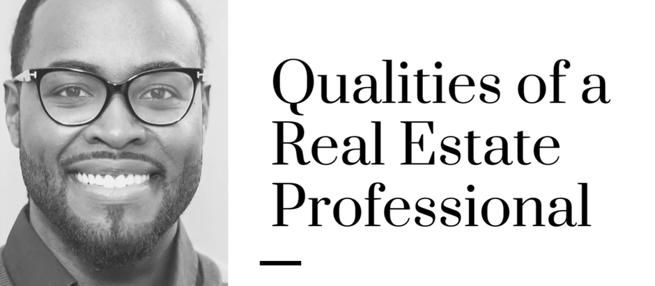 Qaulities of Real Estate