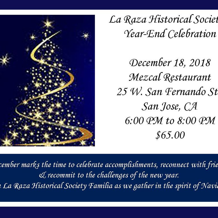 La Raza Historical Society's Year - End Celebration