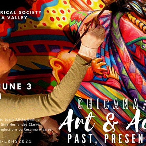 Chicana/Latina Art & Activism: Past, Present and Future