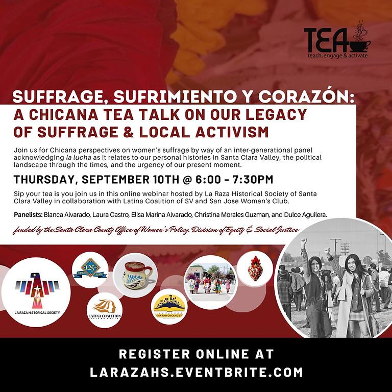 Suffrage, Sufrimiento y Corazón: A Chicana TEA Talk
