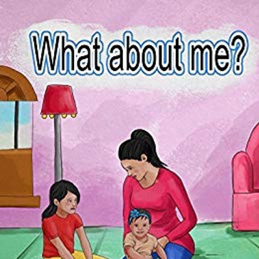 'What About Me?'  Children's Book