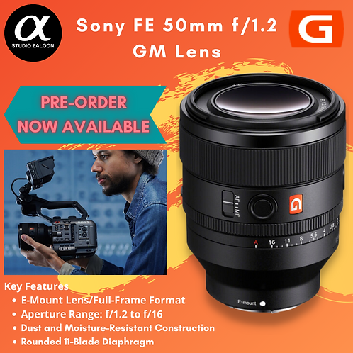 Sony FE 50mm f/1.2 GM Lens ( Coming Soon ) ( EST PRICE RM9499 )
