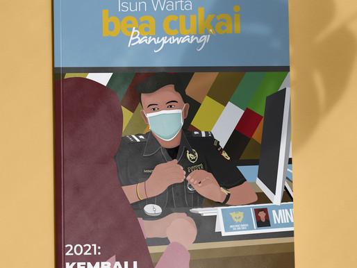Majalah ISUN WARTA Bea Cukai Banyuwangi - EDISI V / Januari 2021