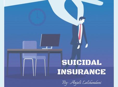 Suicidal Insurance: Is suicide insurable?