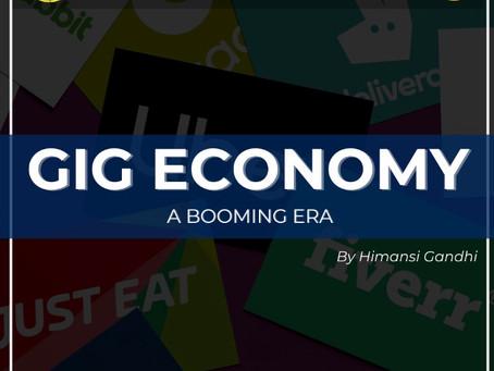 GIG ECONOMY- A BOOMING ERA