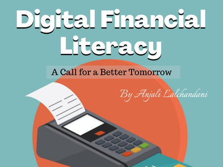 Digital Financial Literacy -A Call for a Better Tomorrow