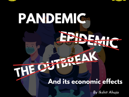 Pandemic and its economic impact