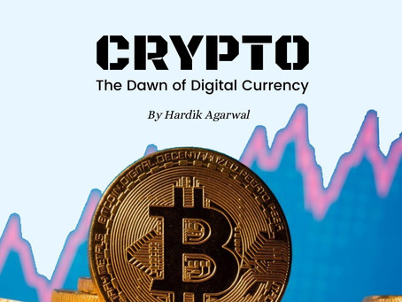 CRYPTO-The Dawn of Digital Currency