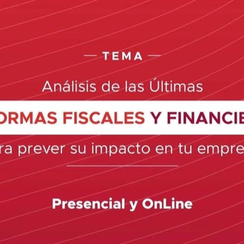 Análisis de las ultimas reformas fiscales y financieras para prever su impacto en tu empresa