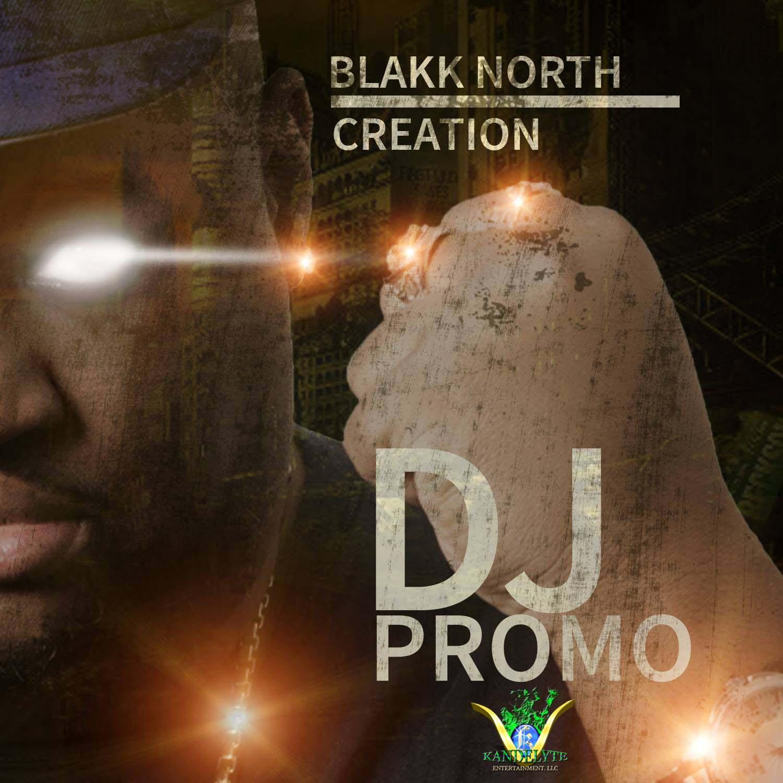 BlakkNorthCreationDjPromo
