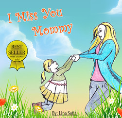 I Miss You Mommy children's book