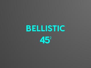 Bellistic 45²