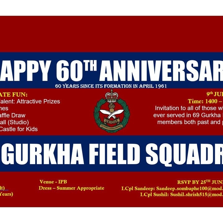 69 Gurkha Field Squadron 60th Anniversary