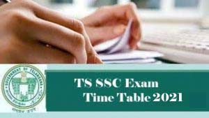 Telangana SSC Exams 2021 (TS SSC Exams 2021) from May 17: Latest Update