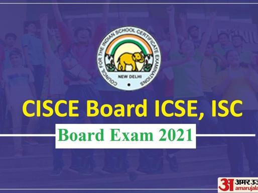 ICSE, ISC Board Exams 2021 Postponed: Latest Update