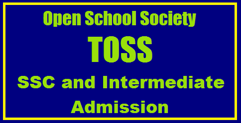 Telangana Open School Society (TOSS) SSC, Inter Admissions 2020-21: Latest Update