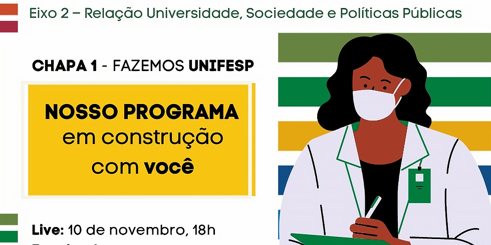 Live Chapa 1: Em defesa do SUS e do Hospital Universitário da Unifesp
