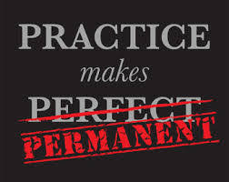 Practice Does Not Make Perfect