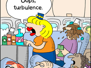 Be the Flight Attendant During Turbulence