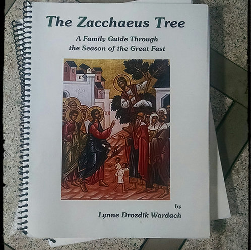The Zacchaeus Tree: A Family Guide Through the Season of the Great Fast