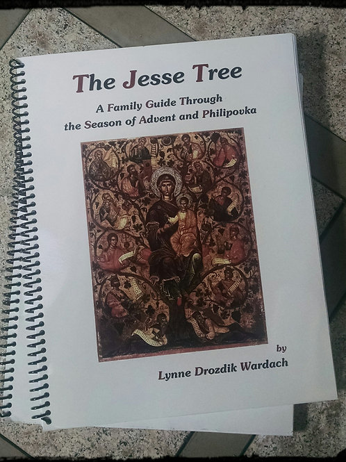 The Jesse Tree:  A Family Guide Through the Season of Advent and Philipovka