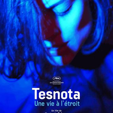 TESNOTA – Une vie à l'étroit   Ven. 25 mai 20:30
