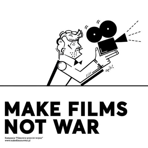MAKE FILMS NOT WAR
