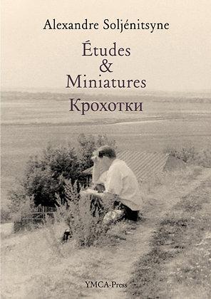Études & Miniatures - Alexandre Soljénitsyne