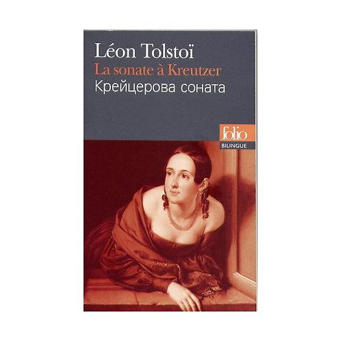 La sonate à Kreutzer - Léon Tolstoï