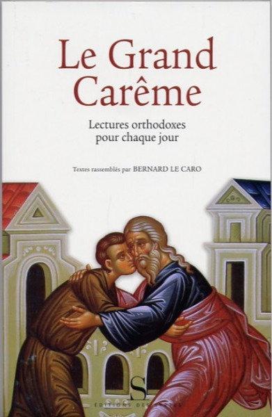 Le Grand Carême - lectures orthodoxes pour chaque jour