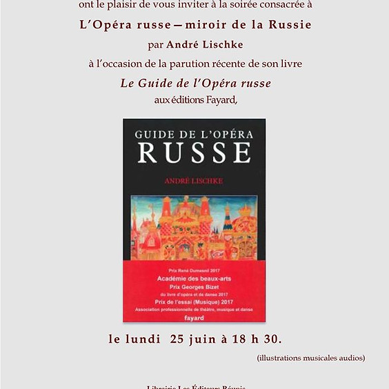 Вечер, посвященный Русской опере, зеркало России - Андре Лишке