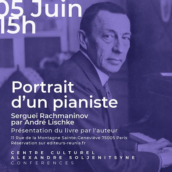"""Présentation du livre """"Rachmaninov, portrait d'un pianiste"""" par André Lischke"""