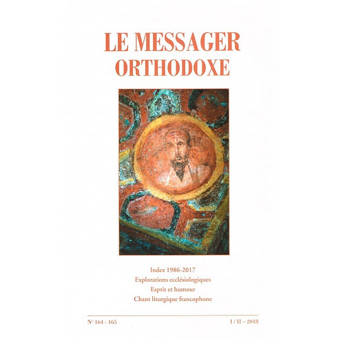 Le Messager Orthodoxe n°164 - 165