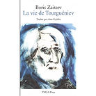 La vie de Tourguéniev, Boris Zaïtsev, éditions YMCA-Press